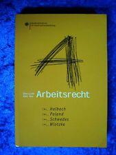 """""""Übersicht über das Arbeitsrecht"""" von Halbach, Paland, Schwedes, Wlotzke und ..."""
