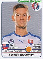 221 HROSOVSKY SLOVENSKA REPUBLIKA FC.VIKTORIA PLZEN STICKER EURO 2016 PANINI