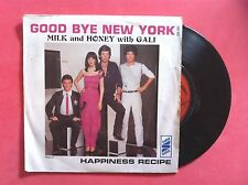 Vinyle, MILK AND HONEY with GALI, 45 Tours VINTAGE, HAPINESS RECIPE/ GOODBYE NY