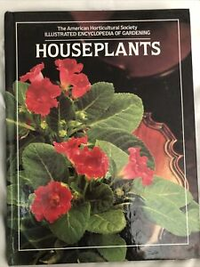 Houseplants American Horticultural Society Illustrated Encyclopedia Gardening B2