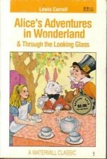 LEWIS CARROLL ~ ALICE'S ADVENTURES IN WONDERLAND &THROUGH THE LOOKING-GLASS