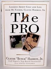 """Butch Harmon Jr. SIGNED Book """"The Pro"""" - 1st Ed - Tiger Woods/Mickelson Coach!!"""