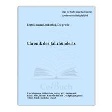 Bertelsmann Lexikothek, Die große: Chronik des Jahrhunderts