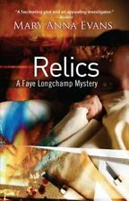 Faye Longchamp: Relics by Mary Anna Evans (2007, Paperback)