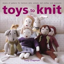 Toys to Knit: Dozens of Patterns for Heirloom Dolls