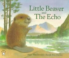 **NEW PB** Little Beaver and the Echo by Amy MacDonald (Paperback)