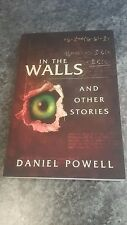 Signed Copy of  In the Walls and Other Stories by Daniel Powell