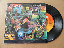 "DISQUE 45T  DE  SANTANA   "" SAY IT AGAIN  "" PRESSAGE HOLLANDAIS"