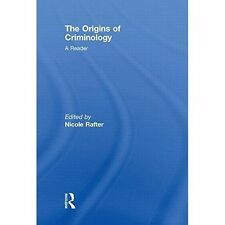 The Origins of Criminology: A Reader, , Good, Hardcover