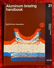 Aluminum Brazing Handbook Metallurgy Engineering Handbook