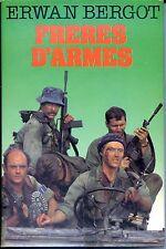 FRERES D'ARMES - Erwan Bergot 1983 - Indochine