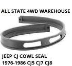 Jeep Cj5 Cj7 Cj8 Windshield Cowl Seal 1976-1986 5453950 Aka 12302.03