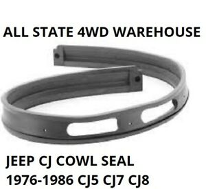 Jeep CJ5 CJ7 CJ8 Windshield Cowl Seal 1976-1986 5453950 aka 12302.03