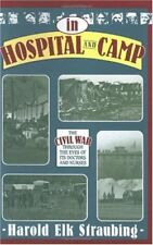 In Hospital and Camp: The Civil War through the Ey