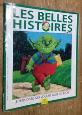 Les Belles Histoires (...) n°300 : Le petit ogre qui voulait aller à l'école