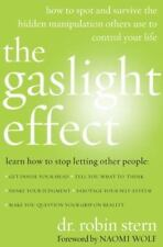 The Gaslight Effect: How to Spot and Survive the Hidden Manipulation Others Use