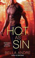 Hot as Sin: A Novel Andre, Bella Mass Market Paperback