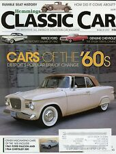 Hemmings Classic Car Magazine March 2013 Cars Of The 60s Detroit's Popular Era