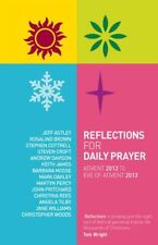 Reflections for Daily Prayer: Advent 2012 to Christ the King 2013,Stephen Cottr