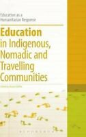 Education in Indigenous, Nomadic and Travelling Communities by Bloomsbury...