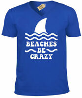 Beaches Be Crazy Funny T-Shirt Beach Vacation Summer holiday Mens V-Neck Tee
