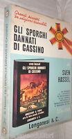 GLI SPORCHI DANNATI DI CASSINO Sven HasselLonganesi Pocket 298 Romanzo Storia