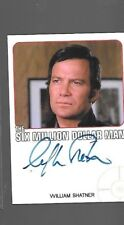 William Shatner Six Million Dollar Man autograph as Josh Lang