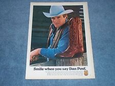 "1981 Dan Post Vintage Leather Cowboy Boots Ad ""Smile When You Say Dan Post."""
