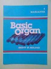 SIGHT & SOUND: BASIC ORGAN - 4. MARIANNE