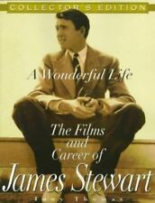 A WONDERFUL LIFE : The Films and Career of JAMES STEWART by Tony Thomas...NEW