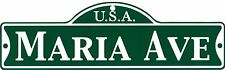 Green Street Room Sign Personalized  ~ USA MARIA AVE ~ Stocking Stuffer ~ MARIA