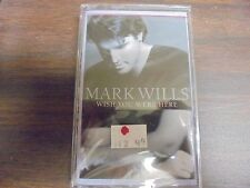 """NEW SEALED """"Mark Wills"""" Wish You Were Here  Cassette Tape (G)"""