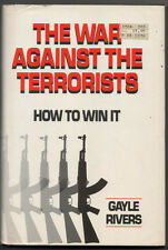 THE WAR AGAINST THE TERRORISTS - HOW TO WIN IT - GAYLE RIVERS - EN INGLES