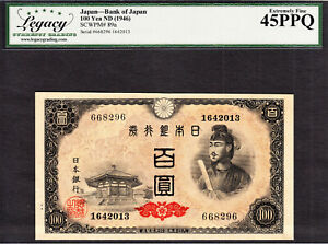 Japan 100 Yen ND (1946) Pick-89a Extremely Fine Legacy Currency Grading 45 PPQ