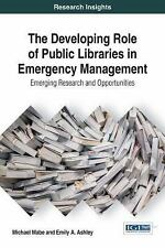 Advances in Library and Information Science: The Developing Role of Public...