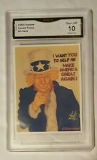 Rare ACEO Uncle Trump 2/9 Art Card Original graded Gem Mint 10 GMA Tony Keaton