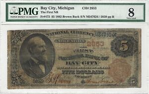 $5 1882 Brown Back The First National Bank Bay City, MI Ch#2853 Fr#472 PMG VG8