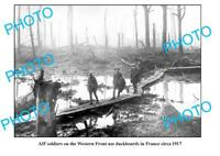 OLD 8x6 PHOTO WWI ANZACS AIF ON THE WESTERN FRONT FRANCE 1917