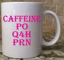 Ceramic Coffee Mug Cup 11oz White Caffeine PO Q4H PRN Nurse Prescription New