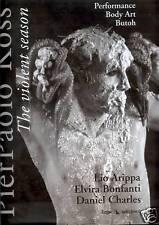 Lio Arippa et al. PIER PAOLO KOSS = THE VIOLENT SEASON