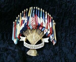 """1930's Coro- Flag of Nations Brooch  """"Amigos Siempre""""/Emblem of the Americas"""