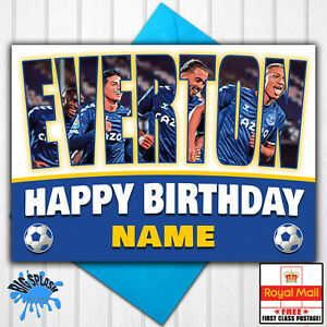 Everton Personalised Birthday Card Any Name or Relative Age