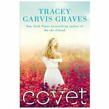 Covet by Tracey Garvis Graves (NYT  best sellers Hardcover)  FREE shipping