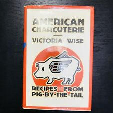 American Charcuterie By Victoria Wise 1986 Hard Cover Cookbook