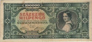 1946 100 BILLION PENGO HUNGARY CURRENCY BANKNOTE NOTE MONEY BANK BILL WORLD CASH