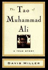 The Tao of Muhammad Ali by Miller, Davis