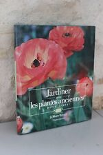 Beau libro - Jardinería con las plantas antiguas - David Stuart - Flammarion