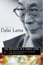 The Universe in a Single Atom: The Convergence of Science and Spirituality Dalai