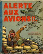 Alerte aux avions!! - Manuel Officiel r'dig' par les services de la d'fense