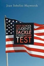 NEW High School Students Tackle Citizenship Test by Jean Sebelist Hayworth